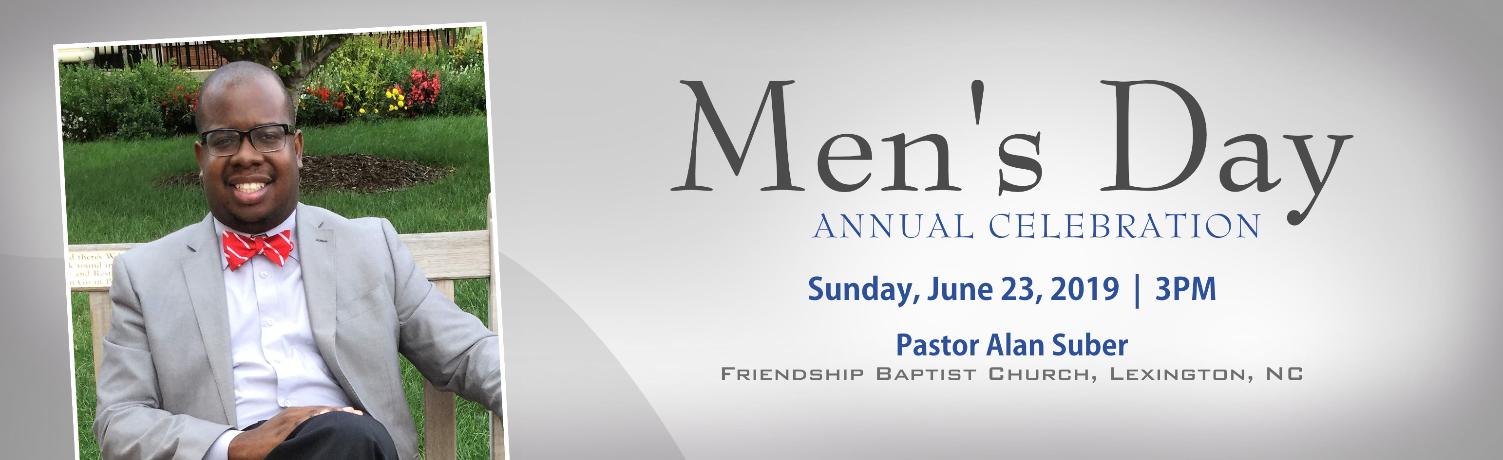 Mens Day, Sunday, June 23, 2019, 3PM, Pastor Alan Suber